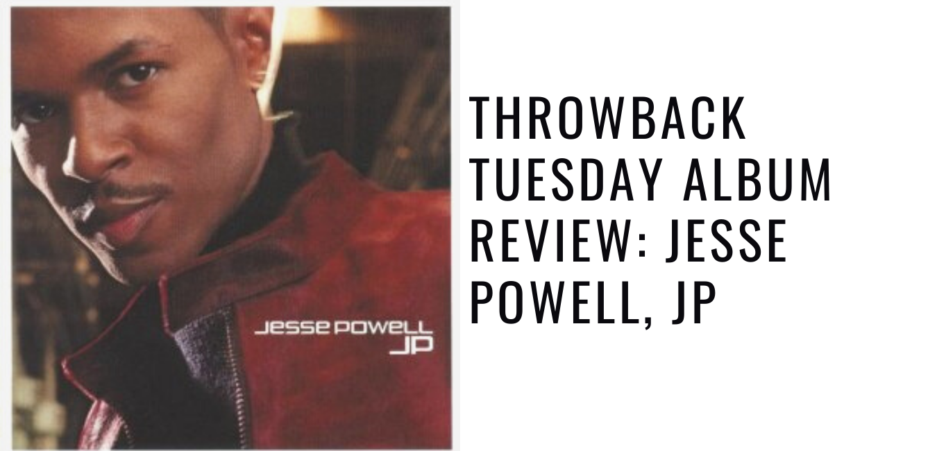 Throwback Tuesday Album Review: Jesse Powell, JP