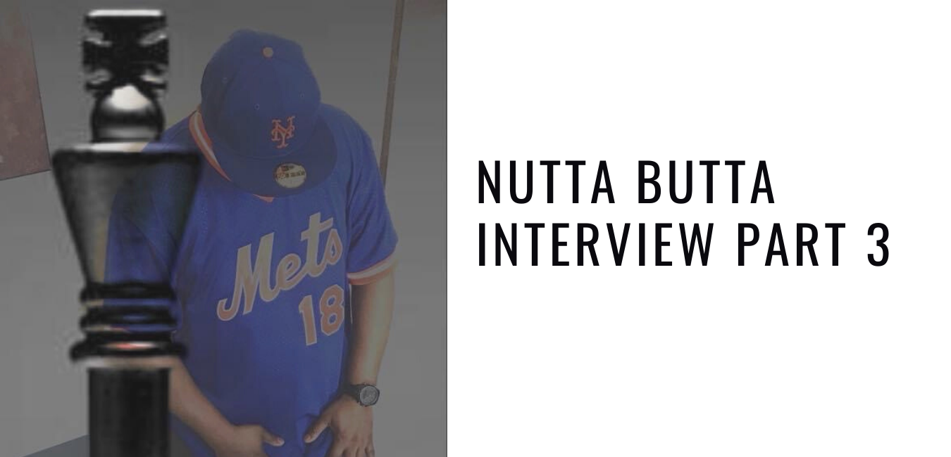Looking Ahead To the Future: Nutta Butta Interview Part 3
