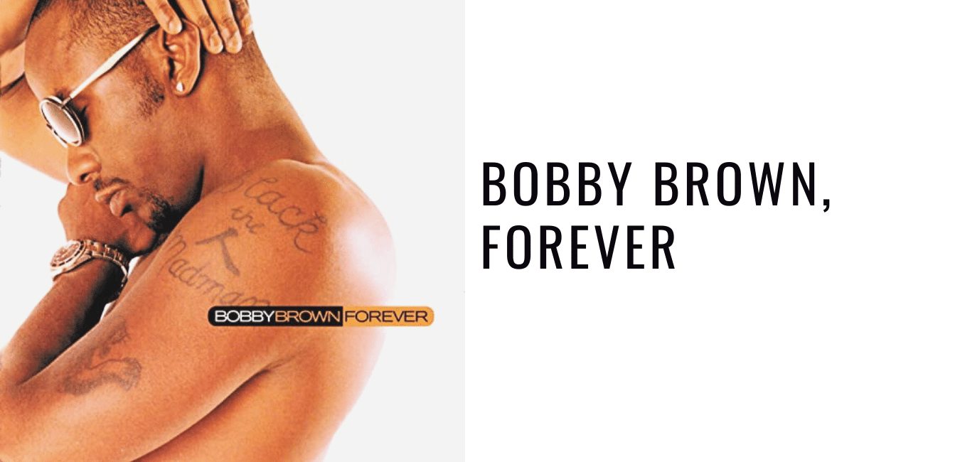 Album Review: Bobby Brown, Forever
