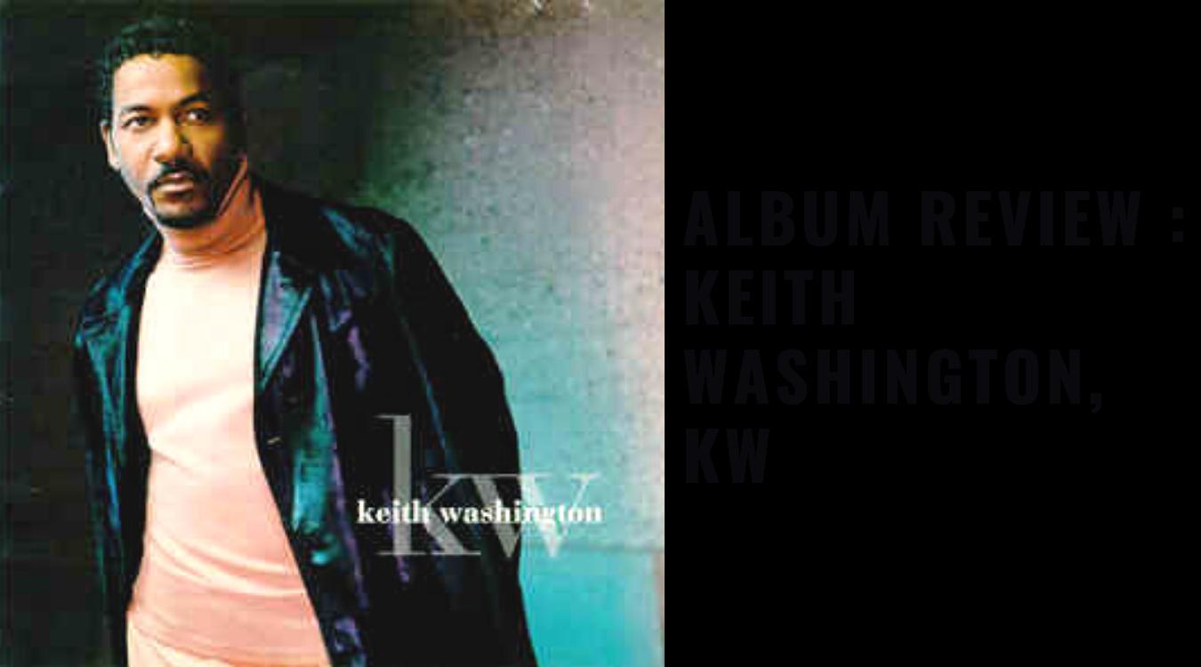 Album Review Keith Washington