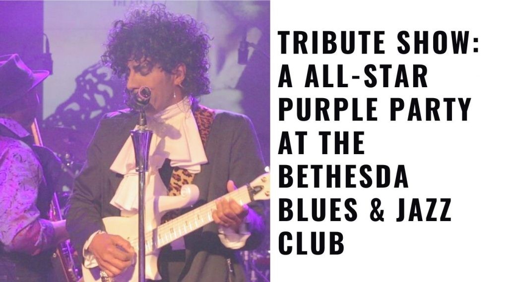 All-Star Purple Party at the Bethesda Blues & Jazz Club