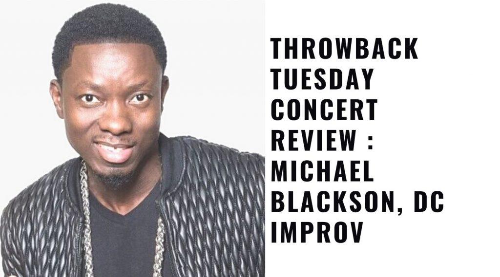 Michael Blackson, DC Improv