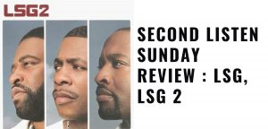 Sunday Review LSG, LSG 2
